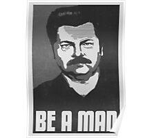 Be A Man- Black/White  Poster