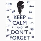 STICKER KEEP CALM AND DON&#x27;T FORGET by thischarmingfan