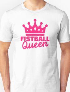Fistball queen T-Shirt