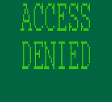 Access denied Unisex T-Shirt
