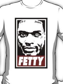 Fetty T-Shirt