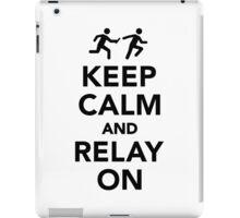Keep calm and relay on iPad Case/Skin