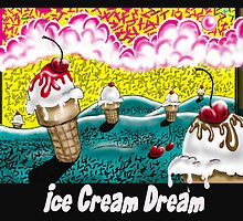 """Ice Cream Dream"" by Steve Farr"