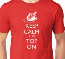 Magic the Gatherin: Keep Calm & Top On Unisex T-Shirt