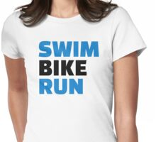 Swim bike run Womens Fitted T-Shirt
