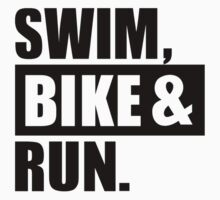 Swim bike run by Designzz
