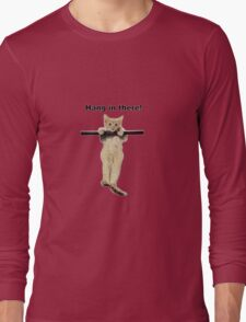 hang in there baby cute kitty cat kitten on branch  Long Sleeve T-Shirt