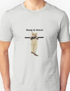 hang in there baby cute kitty cat kitten on branch  Unisex T-Shirt