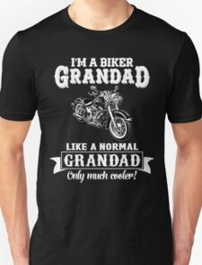 Biker Grandad , Like normal Grandad , Only Cooler Art . T Shirt Hoodies . T-Shirt