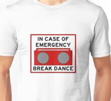 In Case Of Emergency Break Dance (light shirts) Unisex T-Shirt