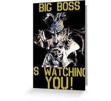 Big Boss is Watching Greeting Card