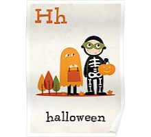 H is for Halloween :) Poster