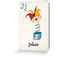 J is for Joker Greeting Card