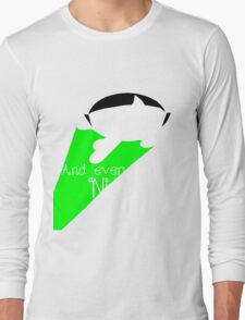 And everything nice! Long Sleeve T-Shirt