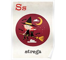 S is for Strega Poster