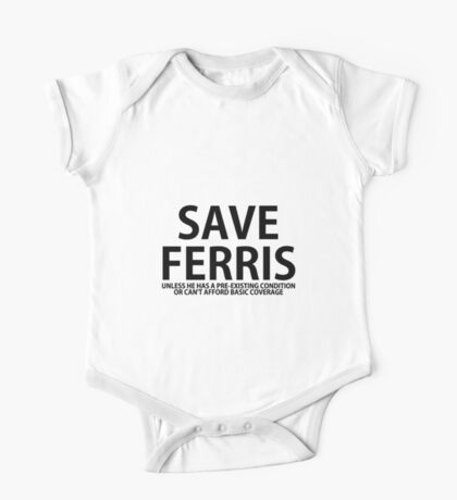 Save Ferris Unless One Piece - Short Sleeve