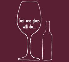 Just One Glass - white by LTDesignStudio