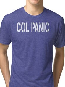 COL PANIC - Punny White on Black Design for Unix/Linux Geeks Tri-blend T-Shirt