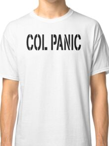 COL PANIC - Punny Black on White Design for Unix/Linux Geeks Classic T-Shirt