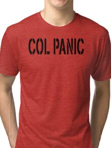 COL PANIC - Punny Black on White Design for Unix/Linux Geeks Tri-blend T-Shirt