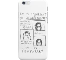 Everything is Temporary iPhone Case/Skin