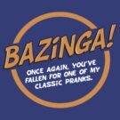 Bazinga! - white text by KRDesign