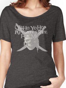 Yo Ho, Yo Ho A Pirate's Life for Me Women's Relaxed Fit T-Shirt