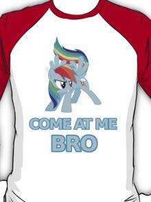 Dash At Me Bro T-Shirt
