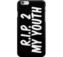 R.I.P. 2 MY YOUTH II iPhone Case/Skin