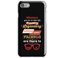 Legendary - Barney Stinson Quote (Orange) iPhone Case/Skin