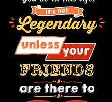 Legendary - Barney Stinson Quote (Orange) by exactablerita