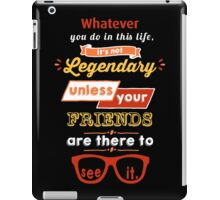 Legendary - Barney Stinson Quote (Orange) iPad Case/Skin