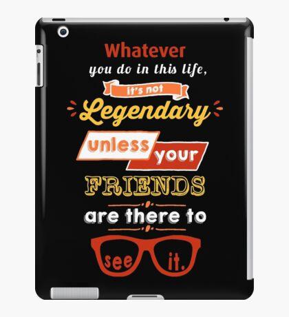 Legendary - Barney Stinson Quote (Orange) iPad Case/Skin