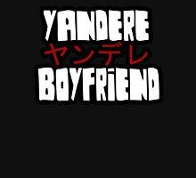 Yandere Boyfriend Unisex T-Shirt