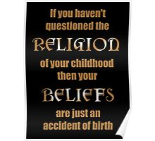 Religion an Accident of Birth Poster