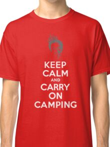 Keep Calm & Carry On Camping Classic T-Shirt