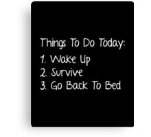 Things To Do Today Canvas Print