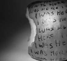 """""""I was here"""" by Sarah Horsman"""