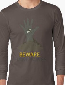 Beware of the Hand Mines 02 (Doctor Who) Long Sleeve T-Shirt