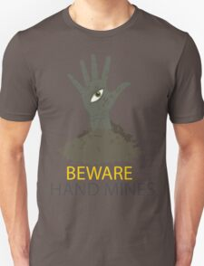 Beware of the Hand Mines 02 (Doctor Who) Unisex T-Shirt