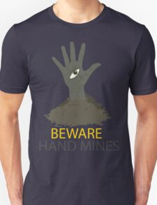 Beware of the Hand Mines 02 (Doctor Who) T-Shirt