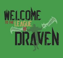 Welcome To The League Of Draven Kids Tee