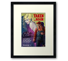 Taken... Again Framed Print