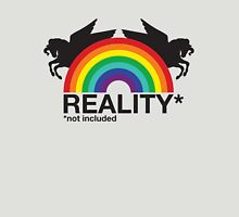 Reality Not Included Unisex T-Shirt