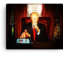 President Trump? Now that's Scary! 2 Canvas Print