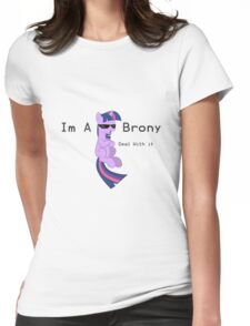 I'm a Brony Deal with it. (Twilight Sparkle) - My little Pony Friendship is Magic Womens Fitted T-Shirt
