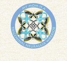 My Mom Is A Trigeminal Neuralgia Warrior Hoodie
