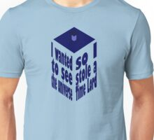 TARDIS Stole A Time Lord Unisex T-Shirt
