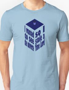 TARDIS Stole A Time Lord T-Shirt