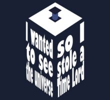 TARDIS Stole A Time Lord Inverse by Christopher Bunye